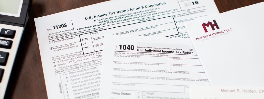 Income Tax Returns For Individuals Businesses Michael R Holden Cpa